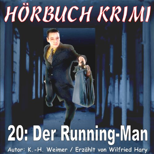Der Running Man (Hörbuch Krimi 20) audiobook cover art