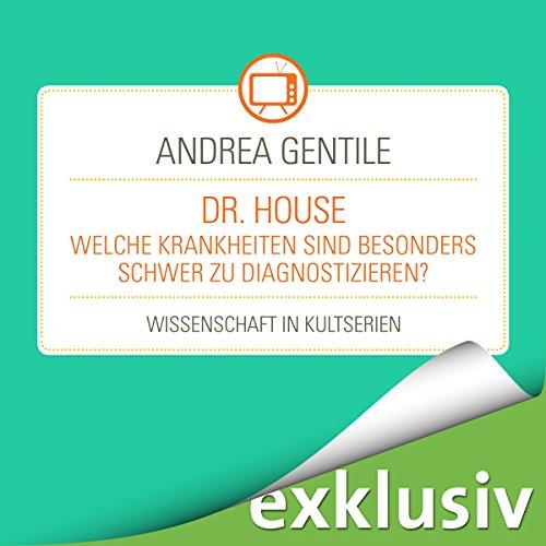 Dr.House - Welche Krankheiten sind besonders schwer zu diagnostizieren? Titelbild