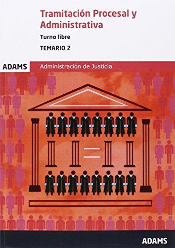 Temario 2 de Tamitación Procesal y Administrativa, turno libre (Temario de Tamitación Procesal y Administrativa, turno libre)