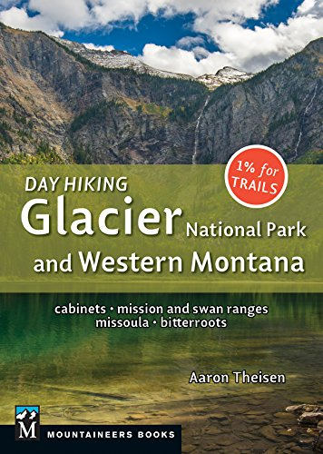 Day Hiking: Glacier National Park & Western Montana: Cabinets, Mission and...