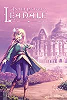 In the Land of Leadale, Vol. 2 (light novel) (In the Land of Leadale (light novel), 2)