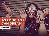 As Long As I Can Dream al estilo de Exposé