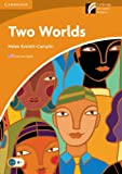 Two Worlds Level 4 Intermediate American English (Cambridge Discovery Readers, Level 4)