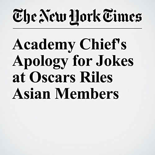 Academy Chief's Apology for Jokes at Oscars Riles Asian Members cover art