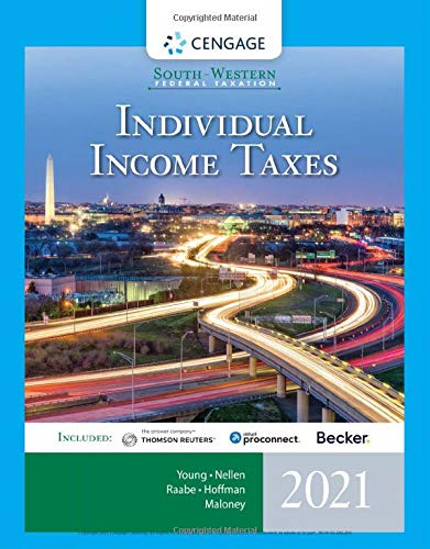 Compare Textbook Prices for South-Western Federal Taxation 2021: Individual Income Taxes Intuit ProConnect Tax Online & RIA Checkpoint 1 term Printed Access Card 44 Edition ISBN 9780357359327 by Young, James C.,Nellen, Annette,Raabe, William A.,Hoffman, William H.,Maloney, David M.