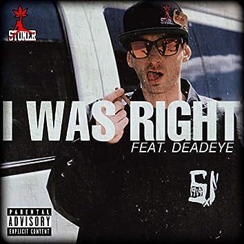 I Was Right (feat. DeadEye)
