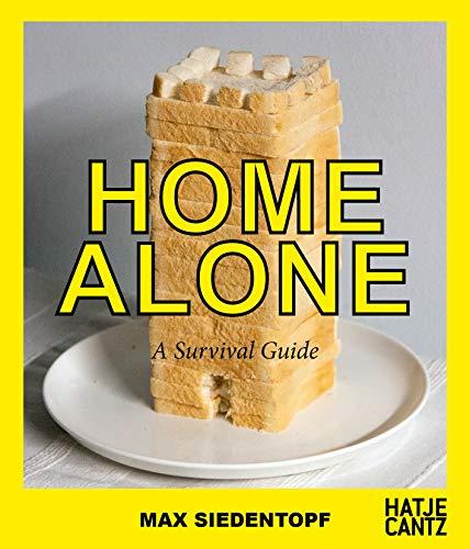 Max Siedentopf: Home Alone Survival Guide (Fotografie)