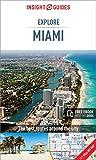 Insight Guides Explore Miami  (Travel Guide eBook)