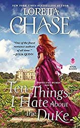 Ten Things I Hate About the Duke by Loretta Chase book cover