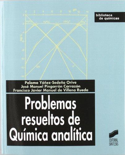 Problemas resueltos de química analítica: 10 (Biblioteca de químicas)