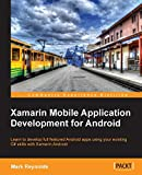 Xamarin Mobile Application Development for Android (English Edition) - Mark Reynolds