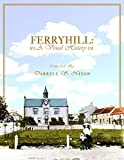Ferryhill: A Visual History (English Edition)