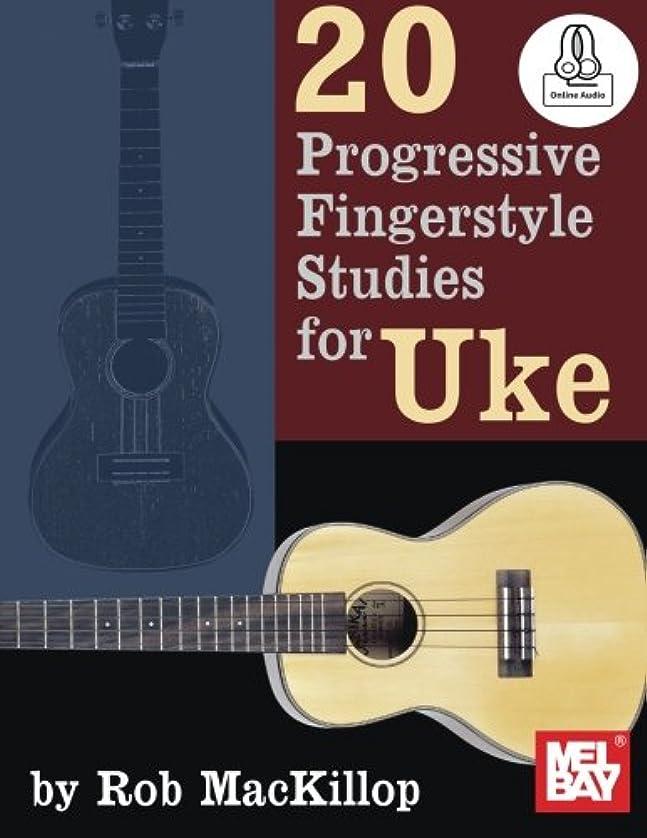 入札ドック不潔20 Progressive Fingerstyle Studies for Uke + Online Audio