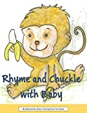 Rhyme and Chuckle with Baby (English Edition)
