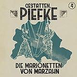 Gestatten, Piefke: Folge 04: Die Marionetten von Marzahn