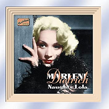 Dietrich, Marlene: Naughty Lola (1928-1941)