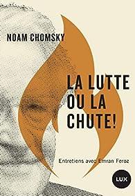 La lutte ou la chute ! par Noam Chomsky