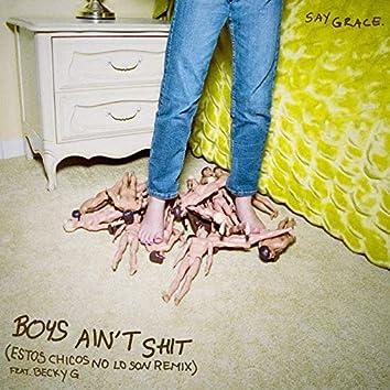 Boys Ain't Shit (Estos Chicos No Lo Son Remix)