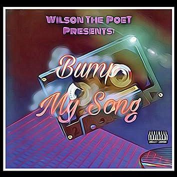 Bump My Song