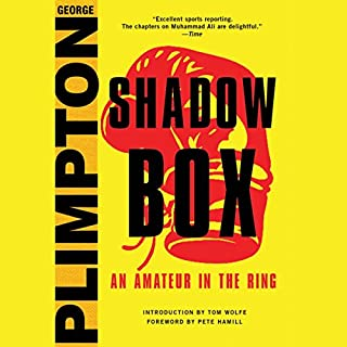 Shadow Box     An Amateur in the Ring              By:                                                                                                                                 George Plimpton,                                                                                        Mike Lupica - foreword                               Narrated by:                                                                                                                                 Jeff Bottoms                      Length: 13 hrs and 1 min     6 ratings     Overall 4.8