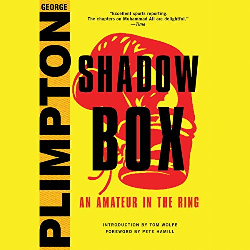 Shadow Box Audiobook By George Plimpton,                                                                                        Mike Lupica - foreword cover art