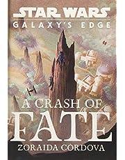 STAR WARS GALAXYS EDGE HC NOVEL CRASH OF FATE