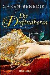 Die Duftnäherin: Roman Kindle Ausgabe