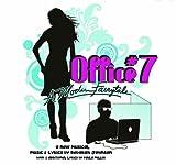 Office 7:a Modern Fairytale