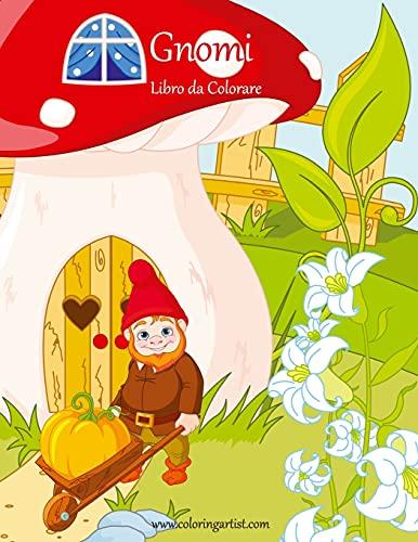 Gnomi Libro da Colorare 1 (Volume 1) (Italian Edition)