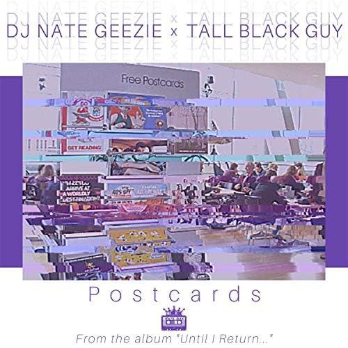 DJ Nate Geezie & Tall Black Guy