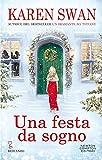 Una festa da sogno. Dall'autrice numero 1 in classifica in Italia, arriva la storia d'amore più romantica dell'anno