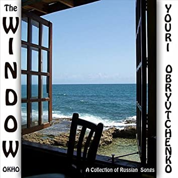 The Window,  A Collection Of Russian Songs