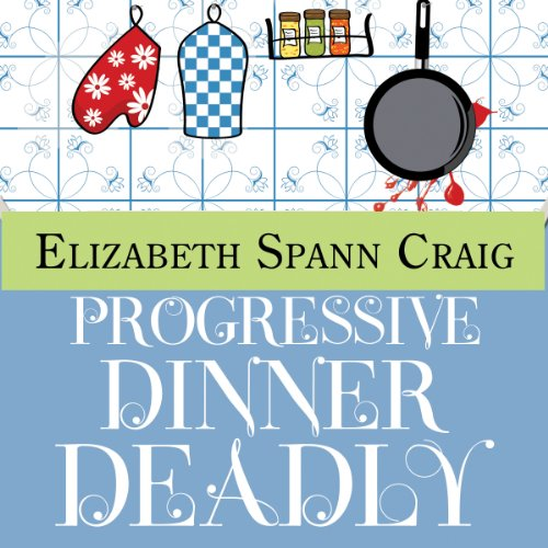 Progressive Dinner Deadly audiobook cover art