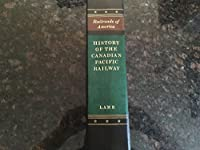 History of the Canadian Pacific Railway