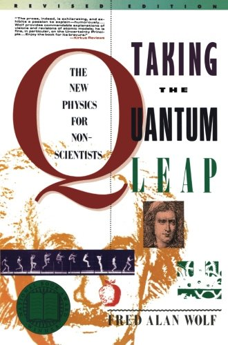 Download Taking the Quantum Leap: The New Physics for Nonscientists 0060963107