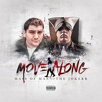 Move Along (feat. The Jokerr)