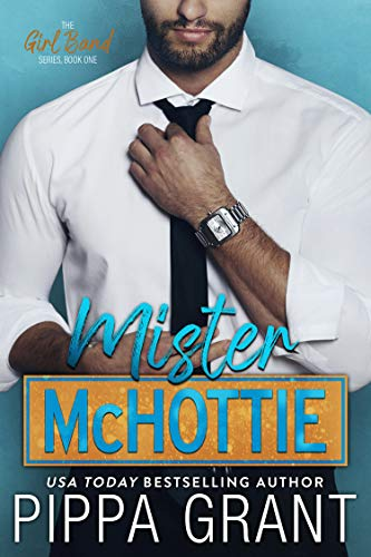 Mister McHottie (The Girl Band Book…