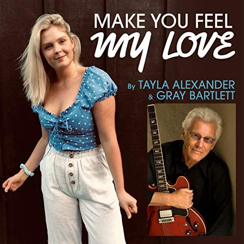 Tayla Alexander feat. Gray Bartlett