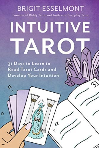 Intuitive Tarot 31 Days to Learn to Read Tarot Cards and Develop Your Intuition product image