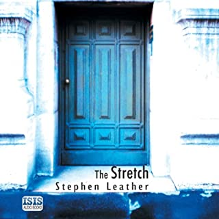 The Stretch                   By:                                                                                                                                 Stephen Leather                               Narrated by:                                                                                                                                 Diana Quick                      Length: 11 hrs     68 ratings     Overall 4.3