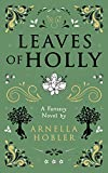 Leaves of Holly (Leaves of Holly Book 1)