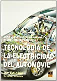 TECNOLOGIA ELECTRICIDAD DEL AUTOMOVIL 2ªED