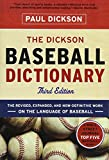 The Dickson Baseball Dictionary - Dickson, Paul, McAfee, Skip