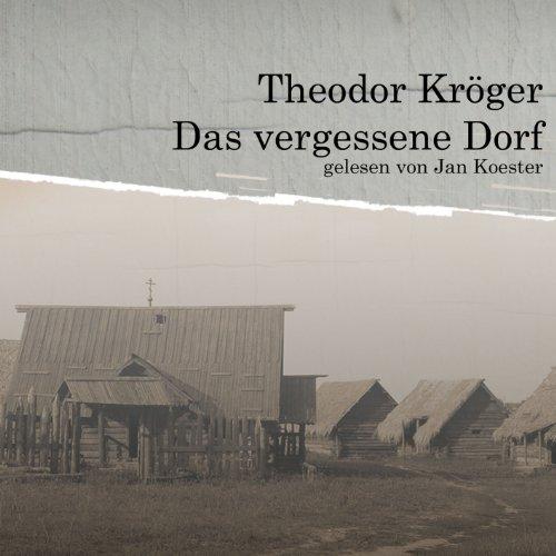 Das vergessene Dorf Titelbild