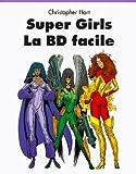Super Girls - La BD facile