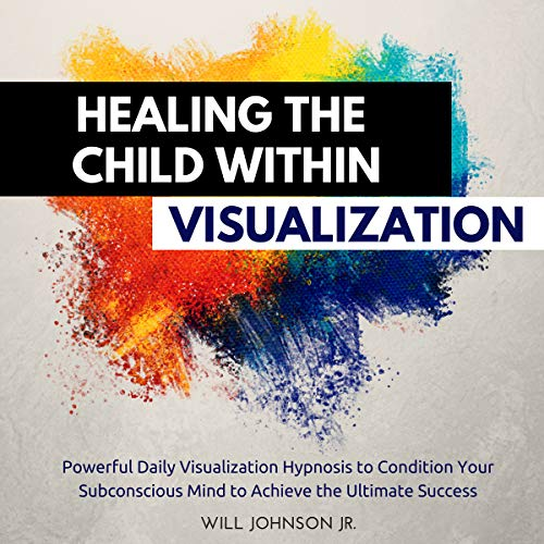 Healing the Child Within Visualization cover art