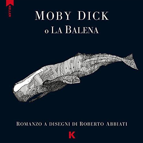 Moby Dick o la balena da Melville