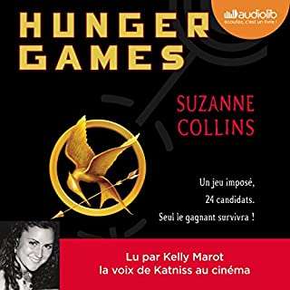 Hunger Games     Hunger Games 1              De :                                                                                                                                 Suzanne Collins                               Lu par :                                                                                                                                 Kelly Marot                      Durée : 11 h et 39 min     340 notations     Global 4,8