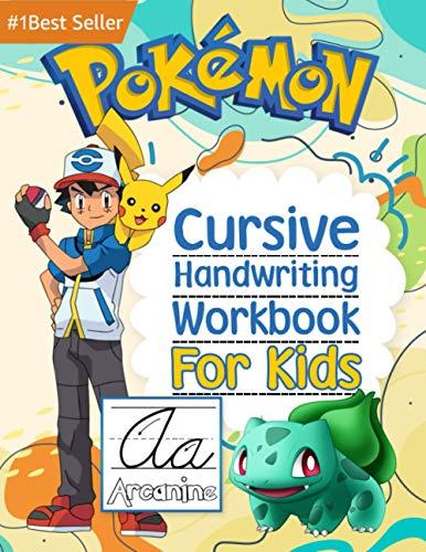 Pokemon Cursive Handwriting Workbook For Kids: 3-in-1 Letters Words Sentences Book Beginners Learn P