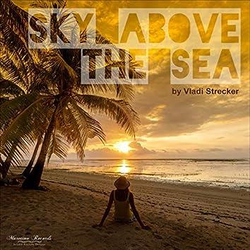 Sky Above the Sea